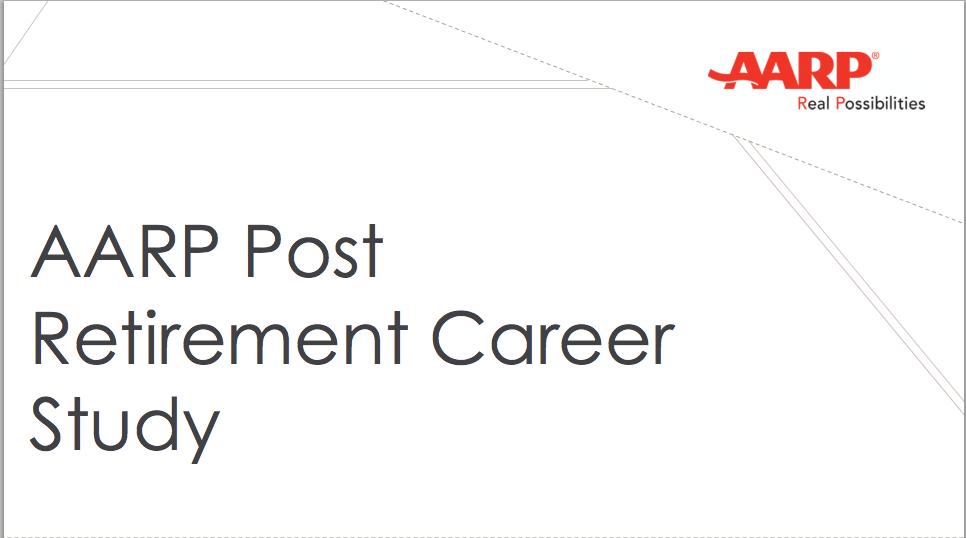 AARP Post Retirement Career Study