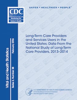 The National Center for Health Statistics is now conducting the third wave of its National Study of Long-Term Care Providers. Data will be shared in reports similar to this one.