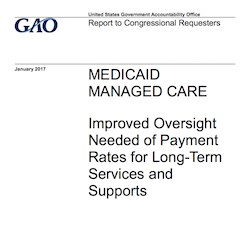 GAO recommends increased CMS oversight of Medicaid LTSS payment rates